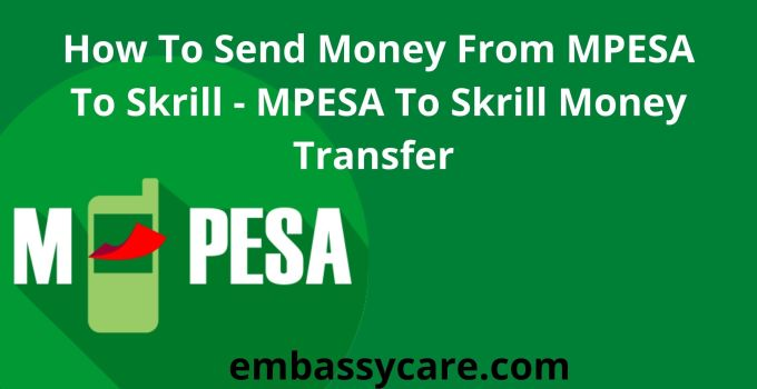 How To Send Money From MPESA To Skrill