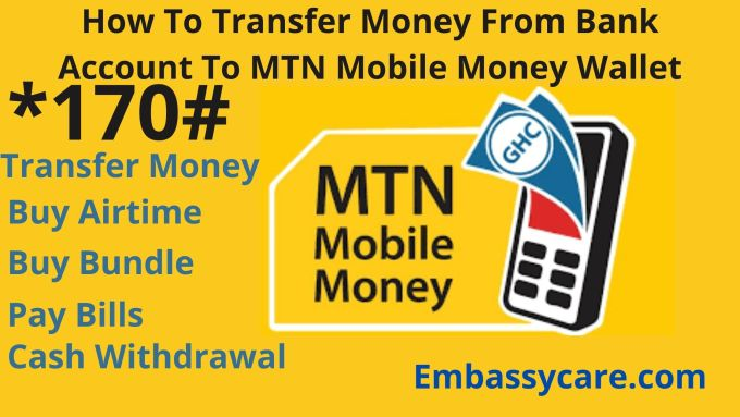 How To Transfer Money From Bank Account To MTN Mobile Money Wallet