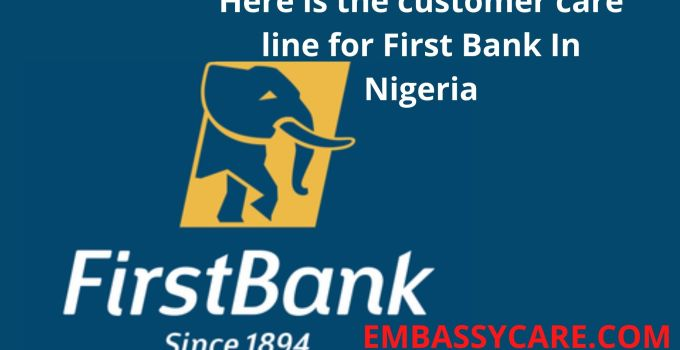 What Is The Customer Care Line For First Bank , Contact FirstBank With Ease