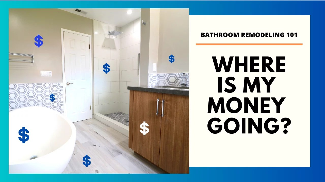 bathroom remodel costs where is my money going