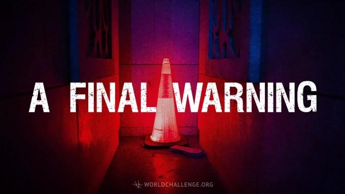 A Final Warning   World Challenge