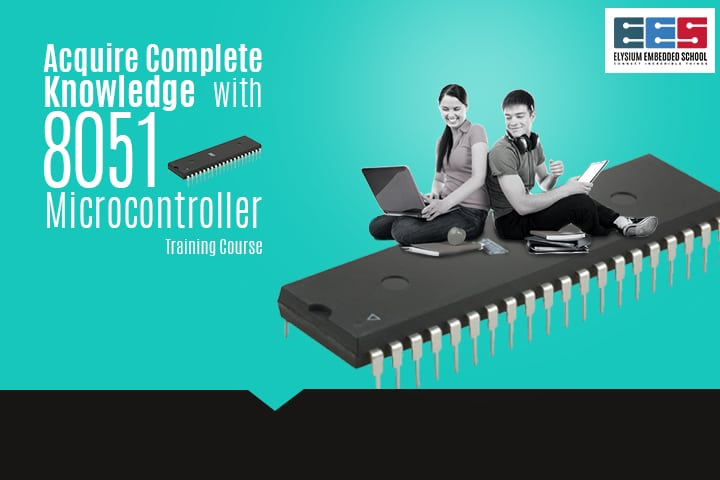 8051 Microcontroller Training Course