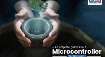 A Complete Guide About Microcontroller for Beginners