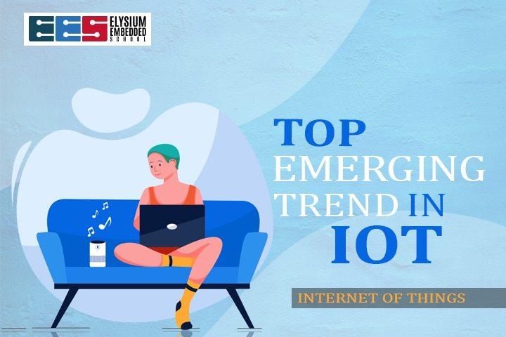 Emerging Iot trends