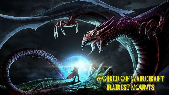 World of Warcraft's Rarest Mounts