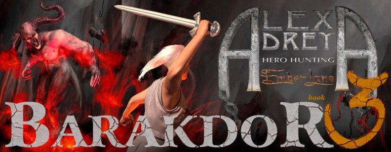 image Barakdor Book 3 - Alexa Drey - Hero Hunting
