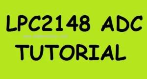 LPC2148 ADC Tutorial