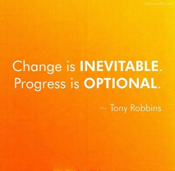 change-is-inevitable-progress-is-optional