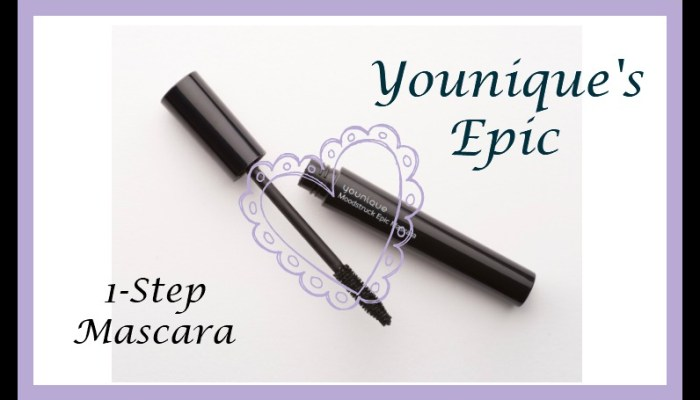 Younique's Epic One-Step Mascara
