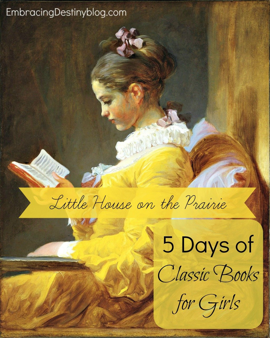 5 Days Of Classic Books For Girls Little House On The