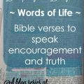Words of Life ~ Bible verses to encourage moms of daughters. Day 4 of 5 Days of Discipling our Daughters at embracingdestinyblog.com