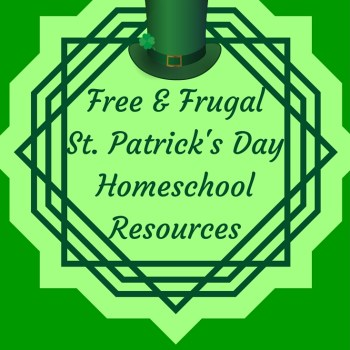Free & Frugal St. Patrick's Day Homeschool Resources