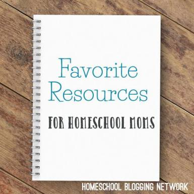 Favorite Resources for Homeschool Moms from the Homeschool Blogging Network