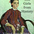 Ten Girls from History ~ 31 Days of Women in History