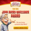 Nominate someone for the 2015 Whit Award from Adventures in Odyssey
