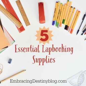 5 Essential Lapbooking Supplies