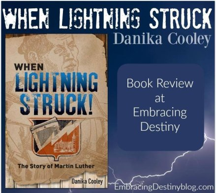 When Lighning Struck! The Story of Martin Luther book review