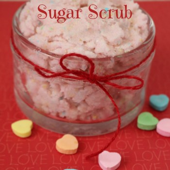 DIY Conversation Hearts Vanilla Sugar Scrub