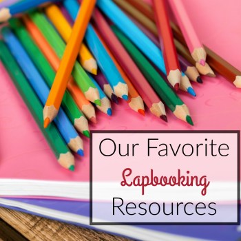 Our Favorite Lapbooking Resources