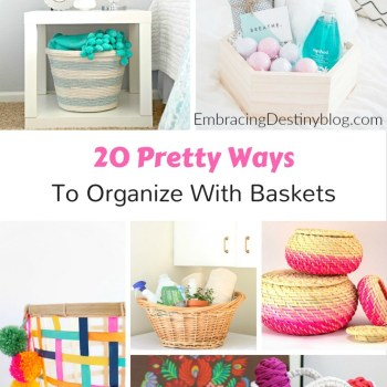 20 Pretty Ways To Organize With Baskets