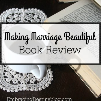Making Marriage Beautiful {Book Review}
