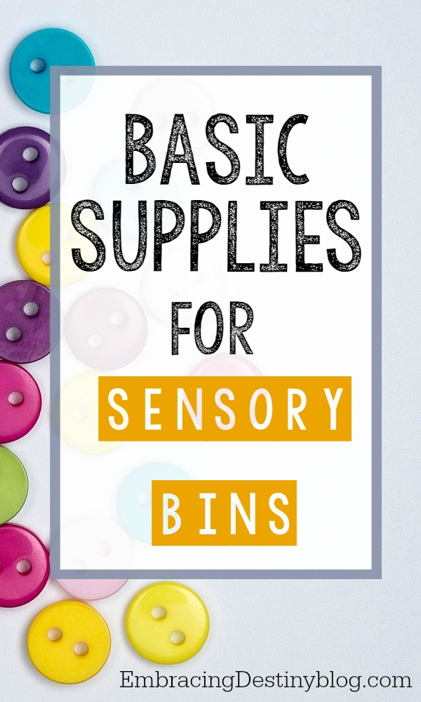 Sensory Bin Supplies | DIY Sensory Bins | The best supplies for sensory bins | Sensory bins for fine motor skills, for special needs like autism, and for homeschool unit studies.