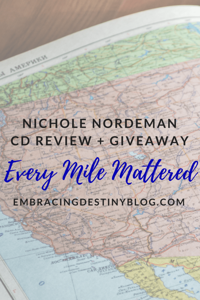 Nichole Nordeman Every Mile Mattered CD review + giveaway