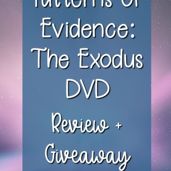 Patterns of Evidence: The Exodus DVD Review + Giveaway