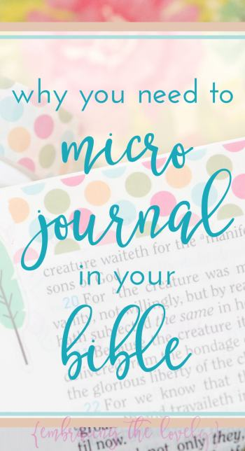 Why you need to micro journal in your bible