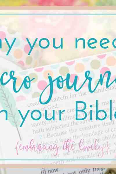 Why you Need to Micro Bible Journal in Your Bible