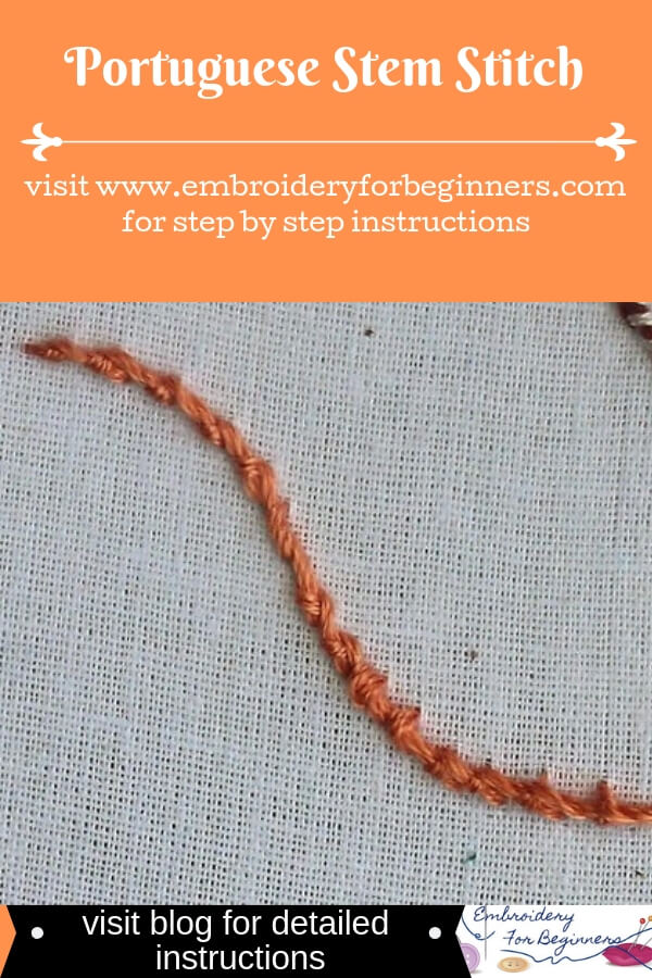 visit blog for detailed instructions for making portuguese stem stitch
