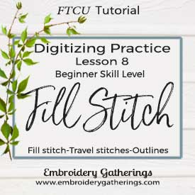 FTCU practice-lesson-8- fill stitch and outlines