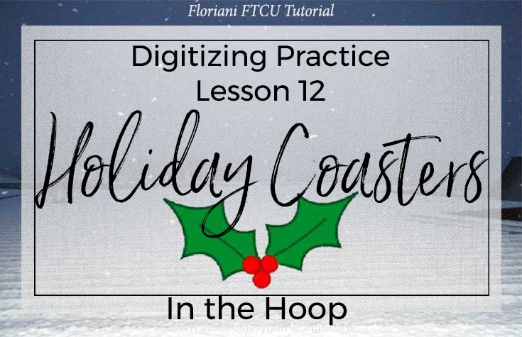 FTCU practice-lesson12-in-the-hoop-coasters