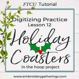 FTCU Practice Lesson 12 – In the hoop Holly Coaster