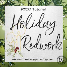 FTCU Practice Lesson 13 – Redwork Holiday Candle