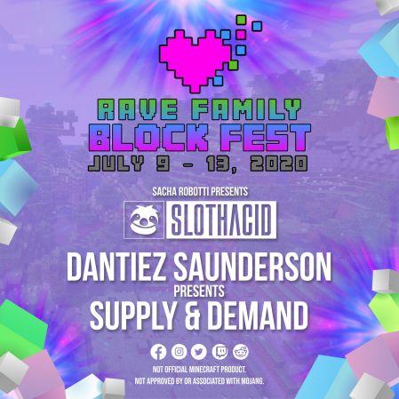 Slothacid Minecraft - Dantiez Saunderson pres. Supply & Demand