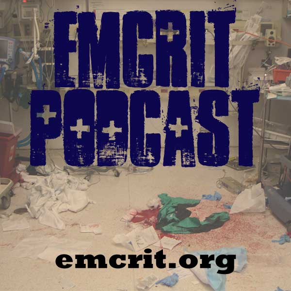 EMCrit Blog - Emergency Department Critical Care & Resuscitation