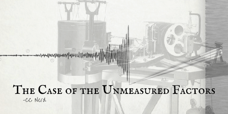 The Case of the Unmeasured Factors (2)