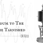 EM Nerd-An Addendum to the Case of the Tarnished Standard