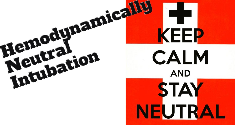 The Hemodynamically Neutral Intubation
