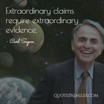 Image result for great claims call for great evidence carl sagan