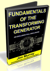 Fundamentals of the Transforming Generator by Jim Murray