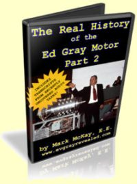 Real History of the Ed Gray Motor - Part 2