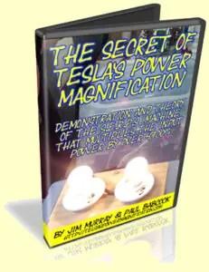 Secret of Teslas Power Magnification