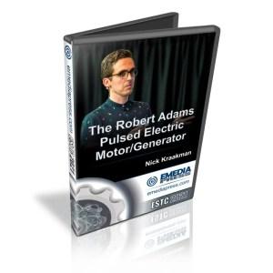 The Robert Adams Pulsed Electric Motor/Generator by Nick Kraakman