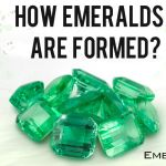 How Emeralds Are Formed?