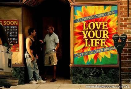 street men poster - Love Your LIfe