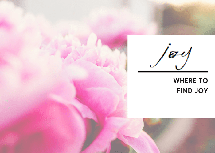 WHERE TO FIND JOY