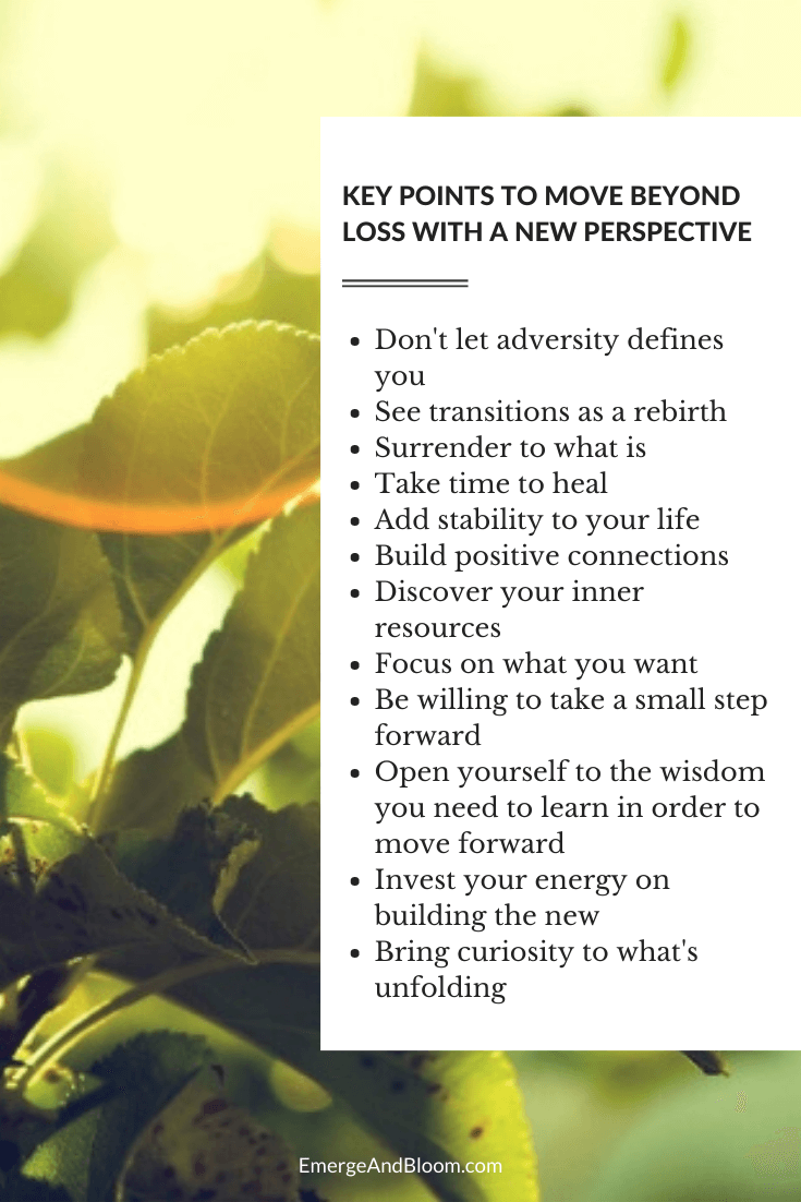 Key points to move beyond loss with a new perspective