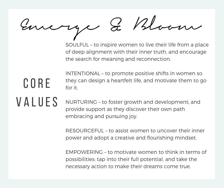 Emerge & Bloom Brand Core Values #EmergeAndBloom